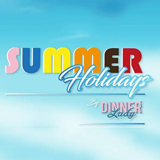 Summer Holiday by Dinner Lady