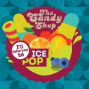 Ice Pop - Big Mouth The Candy Shop Aroma 30ml